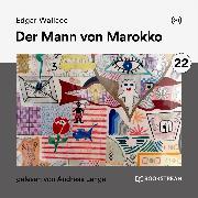 Cover-Bild zu Der Mann von Marokko (Audio Download) von Wallace, Edgar