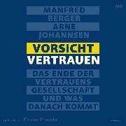 Cover-Bild zu Vorsicht Vertrauen (Audio Download) von Berger, Manfred