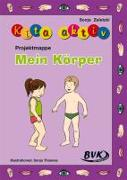 Cover-Bild zu Projektmappe Kita aktiv: Mein Körper von Zeletzki, Sonja