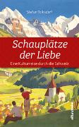 Cover-Bild zu Tolksdorf, Stefan: Schauplätze der Liebe