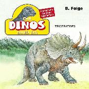 Cover-Bild zu Die Dinos sind da, Folge 8: Triceratops (Audio Download) von Fohrmann, Petra