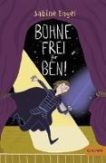 Cover-Bild zu Bühne frei für Ben! von Engel, Sabine