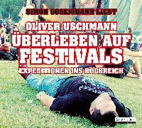 Cover-Bild zu Überleben auf Festivals (Audio Download) von Uschmann, Oliver