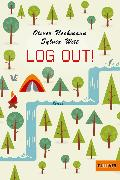Cover-Bild zu Log out! (eBook) von Uschmann, Oliver