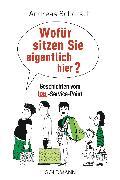 Cover-Bild zu Wofür sitzen Sie eigentlich hier? (eBook) von Schorsch, Andreas