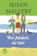 Cover-Bild zu Wer flüstert, der liebt (eBook) von Mallery, Susan