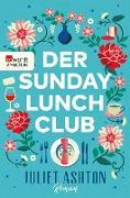 Cover-Bild zu Der Sunday Lunch Club (eBook) von Ashton, Juliet
