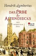 Cover-Bild zu Das Erbe der Altendiecks (eBook) von Lambertus, Hendrik