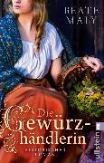 Cover-Bild zu Die Gewürzhändlerin (eBook) von Maly, Beate