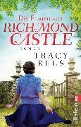 Cover-Bild zu Die Frauen von Richmond Castle (eBook) von Rees, Tracy