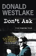 Cover-Bild zu E. Westlake, Donald: Don't Ask
