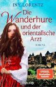 Cover-Bild zu Lorentz, Iny: Die Wanderhure und der orientalische Arzt