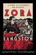 Cover-Bild zu Zora and Langston: A Story of Friendship and Betrayal (eBook) von Taylor, Yuval