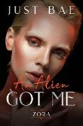 Cover-Bild zu An Alien Got Me: Zora (eBook) von Bae, Just