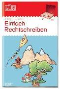 Cover-Bild zu LÜK Einfach rechtschreiben. 2. Klasse