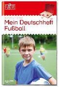 Cover-Bild zu LÜK Mein Deutschheft Fußball 4. Klasse