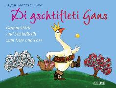 Cover-Bild zu Di gschtifleti Gans (eBook) von Gubser, Stefan