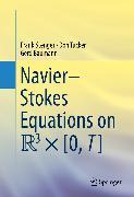 Cover-Bild zu Navier-Stokes Equations on R3 × [0, T] (eBook) von Baumann, Gerd