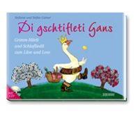 Cover-Bild zu Di gschtifleti Gans von Gubser, Stefanie