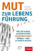 Cover-Bild zu Mut zur Lebensführung von Holzer, Peter