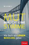 Cover-Bild zu Mut braucht eine Stimme (eBook) von Holzer, Peter