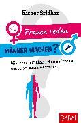 Cover-Bild zu Frauen reden, Männer machen? (eBook) von Sridhar, Kishor