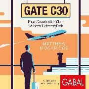 Cover-Bild zu Gate C30 (Audio Download) von Mockridge, Matthew