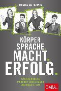 Cover-Bild zu Körpersprache. Macht. Erfolg (eBook) von Matschnig, Monika