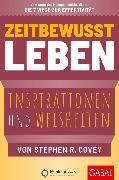 Cover-Bild zu Zeitbewusst leben (eBook) von Covey, Stephen R.