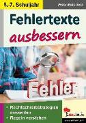 Cover-Bild zu Fehlertexte ausbessern / Klasse 5-7 von Botschen, Peter