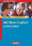 Cover-Bild zu Scriptor Praxis, Mit Filmen Englisch unterrichten, Buch von Lütge, Christiane
