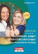 Cover-Bild zu Scriptor Praxis, Gemeinsam gegen Unterrichtsstörungen, Ein neues Präventions-Konzept, Buch mit Kopiervorlagen über Webcode von Biegler, Alexandra