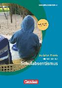 Cover-Bild zu Scriptor Praxis, Schulabsentismus, Buch mit Kopiervorlagen über Webcode von Ricking, Heinrich