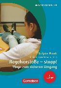 Cover-Bild zu Scriptor Praxis, Regelverstöße - stopp! Wege zum sicheren Umgang (3. Auflage), Sekundarstufe I und II, Buch von Meis, Mona-Sabine