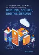 Cover-Bild zu Bildung, Schule, Digitalisierung von Kaspar, Kai (Hrsg.)