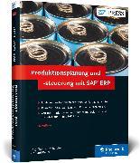 Cover-Bild zu Produktionsplanung und -steuerung mit SAP ERP