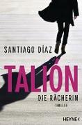 Cover-Bild zu eBook Talión - Die Rächerin