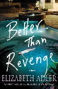 Cover-Bild zu Better Than Revenge (eBook) von Adler, Elizabeth
