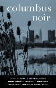 Cover-Bild zu Columbus Noir (eBook) von Welsh-Huggins, Andrew (Hrsg.)