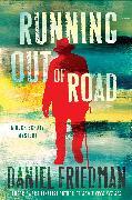 Cover-Bild zu Running Out of Road (eBook) von Friedman, Daniel