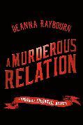 Cover-Bild zu A Murderous Relation (eBook) von Raybourn, Deanna