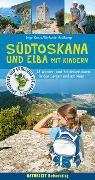 Cover-Bild zu Südtoskana und Elba mit Kindern von Holtkamp, Stefanie