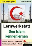 Cover-Bild zu Lernwerkstatt Den Islam kennenlernen (eBook) von Kraus, Stefanie