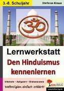Cover-Bild zu Lernwerkstatt Den Hinduismus kennen lernen (eBook) von Kraus, Stefanie