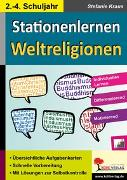 Cover-Bild zu Stationenlernen Weltreligionen / Klasse 2-4 (eBook) von Kraus, Stefanie