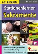 Cover-Bild zu Stationenlernen Sakramente / Klasse 5-8 (eBook) von Kraus, Stefanie