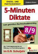 Cover-Bild zu 5-Minuten-Diktate zum gezielten Rechtschreibtraining / 8.-9. Schuljahr (eBook) von Kraus, Stefanie