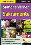 Cover-Bild zu Stationenlernen Sakramente / Grundschule (eBook) von Kraus, Stefanie