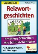 Cover-Bild zu Reizwortgeschichten Grundschule (eBook) von Kraus, Stefanie
