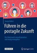 Cover-Bild zu Führen in die postagile Zukunft von Hofert, Svenja